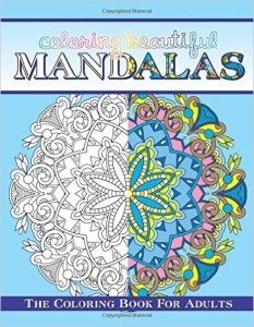 coloring beautiful mandalas the coloring book for adults